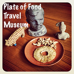 Plate of Food Travel Museum